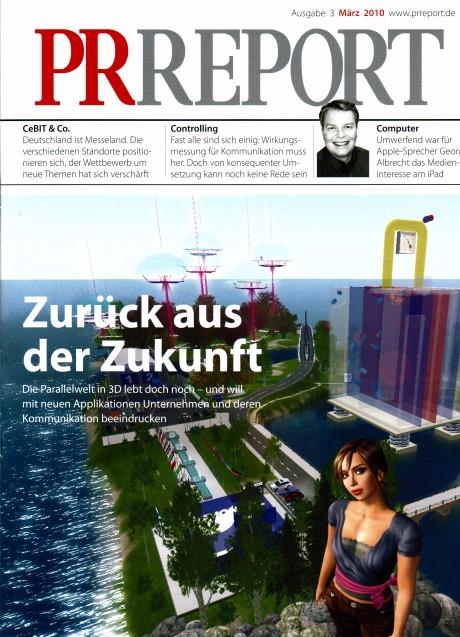 PR Report: Second Life und Virtuelle Welten für Unternehmen